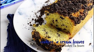 Cookies and Cream Loaf Cakes Recipe Video | Bakestarters