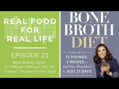 Episode 21: Dr. Kellyann Petrucci, Best-Selling Paleo Author and Bone Broth Evangelist
