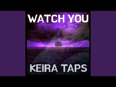 Keira Taps - Watch You mp3 baixar