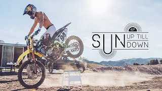 FOX MX PRESENTS  Ken Roczen  Sun Up Till Sun Down