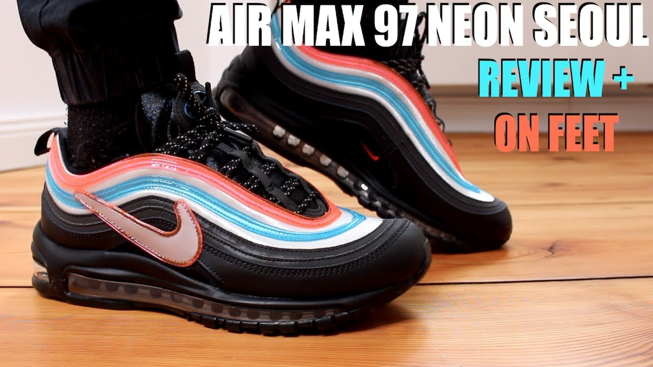 AIR MAX 97 NEON SEOUL REVIEW + ON FEET