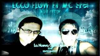 Aqui Estoy - EccoFlow ft Mc SpeiI LC- La Mejor Cancion de Rap Romantico 2012