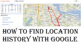 How to Find Location History With Google | Tracking Location History With Google Map/Gmail Free HD Video