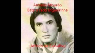 António Mourão - Bate o fado trigueirinha (Arlindo de Carvalho)