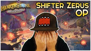 Shifter Zerus Too Strong ● Hearthstone Battlegrounds