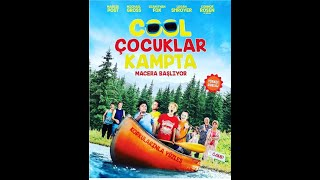 COOL ÇOCUKLAR KAMPTA -COOL KAMP COCUKLARI -KIDS COOL CAMP YAZZ FILM YAPIM  MUTHIS MACERA KOMEDI FILM
