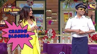 Chandu Blushes Seeing Priyanka Chopra - The Kapil Sharma Show