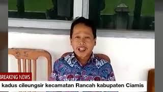 Download Video Kadus cileungsir kecamatan Rancah kabupaten Ciamis MP3 3GP MP4