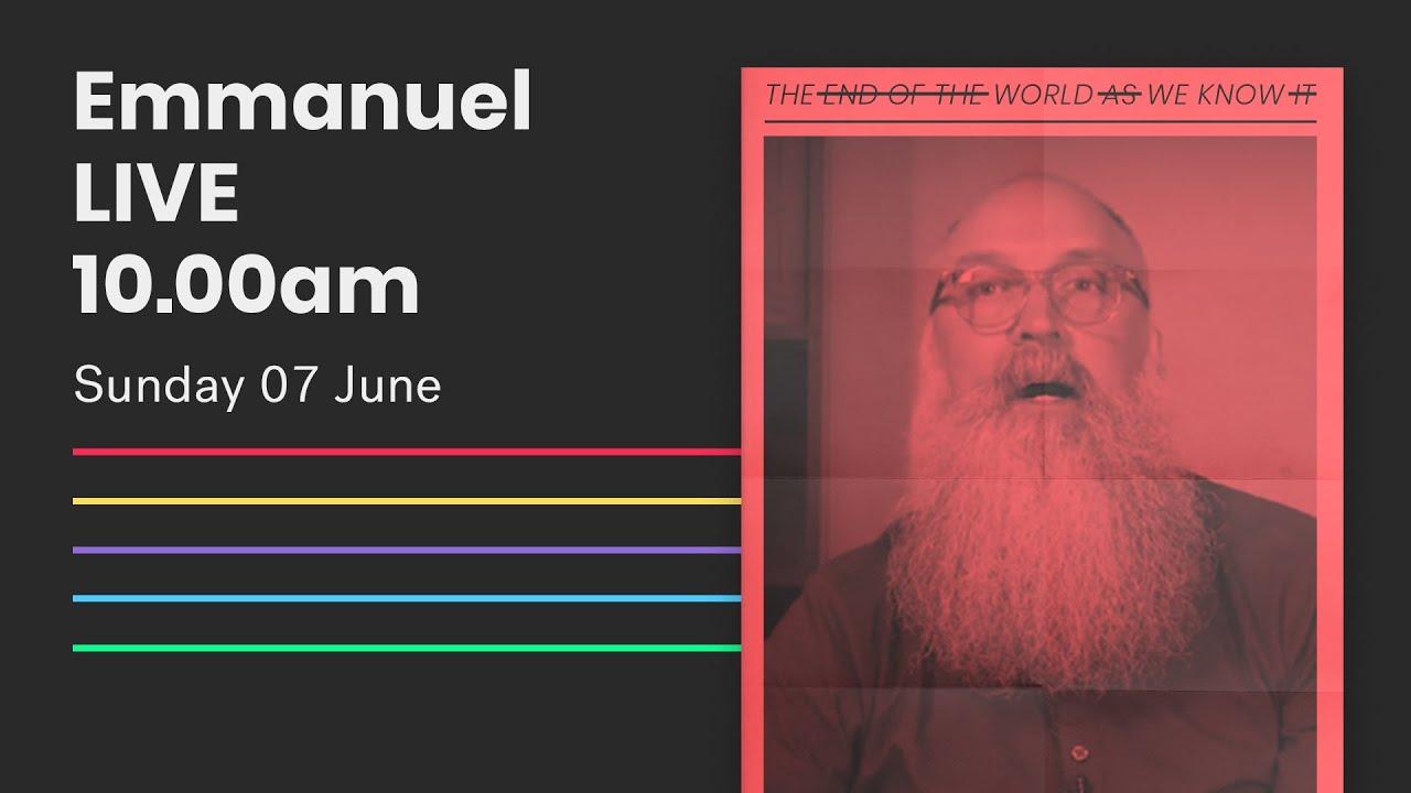 Emmanuel Live Online Service // 10am Sun 07 June 2020 Cover Image