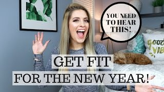 GET FIT FOR THE NEW YEAR! 5 Things you NEED To Know