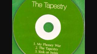 The Tapestry - My Phoney War (demo)