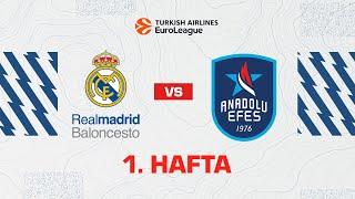 EuroLeague 1. Hafta: Real Madrid - Anadolu Efes