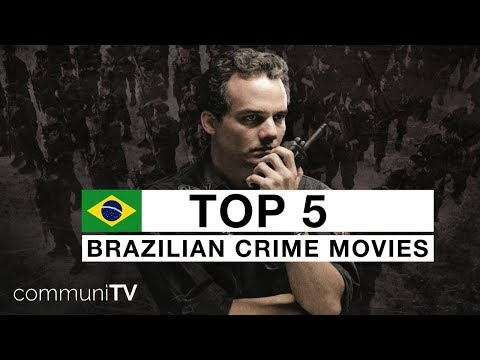 TOP 5: Brazilian Crime Movies