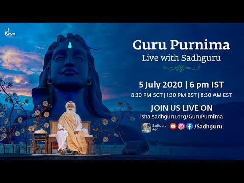 Guru Purnima 2020 -  with Sadhguru  Sunday 5 July at 6 PM IST