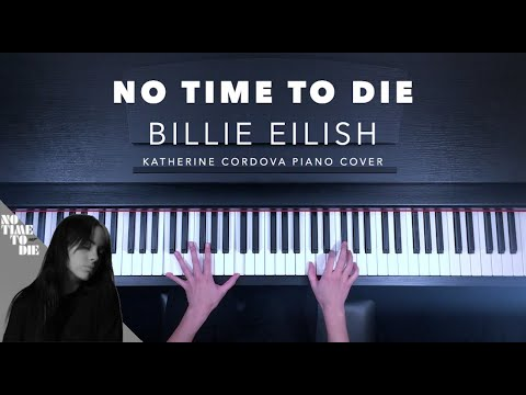 Billie Eilish - No Time To Die (HQ piano cover)