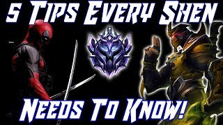 5 Tips Every Shen NEEDS To Know! League of Legends Shen Guide 2019