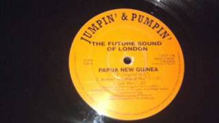 The Future Sound Of London - Papua New Guinea (Andrew Weatherall Mix) (1992)