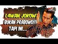 L4w.an Jokowi Sebenarnya Bukanlah Prabowo