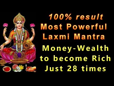 MOST POWERFUL LAXMI MANTRA : **100% RESULTS** : Just 28 TIMES