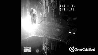 Blakroc ft Cold Soul - Gotta Cold Soul