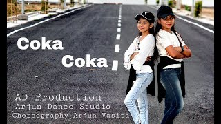 Coka Coka : Sukh-E Dance video | AD Production | Choreography- Arjun Dancer |  Arjun Dance Studio