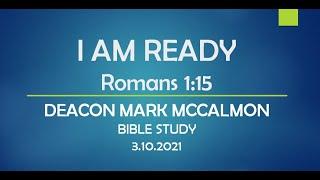 I AM READY ~ ROMANS 1:15