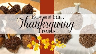 EASY AND FUN THANKSGIVING TREATS