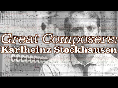 Great Composers: Karlheinz Stockhausen
