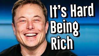Being A Billionare Is Hard...