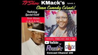 KMack's Clean Comedy Corner w. Don Hines (J.R.E.A.M.) S2E1 AirDate 2.28.21