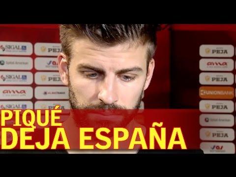 """Piqué deja España: """"Parece que no soy bienvenido"""""""