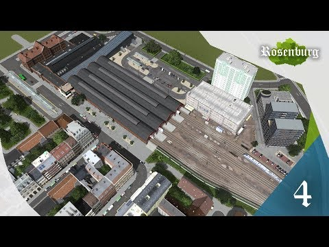 Cities Skylines: Rosenburg - EP 04 - Custom Train Station