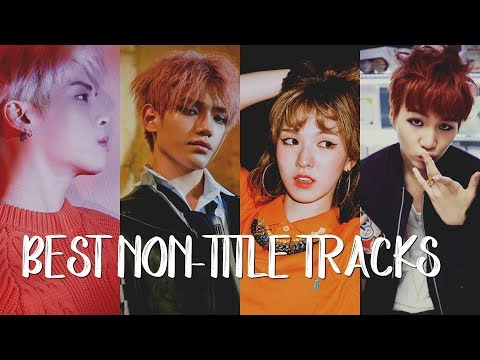 60 of the BEST KPop Non-Title Tracks EVER! #3