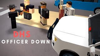 ROBLOX | Firestone DHS Patrol, OFFICER DOWN, Teil 1
