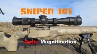 SNIPER 101 Part 19 - Scope Magnification Values