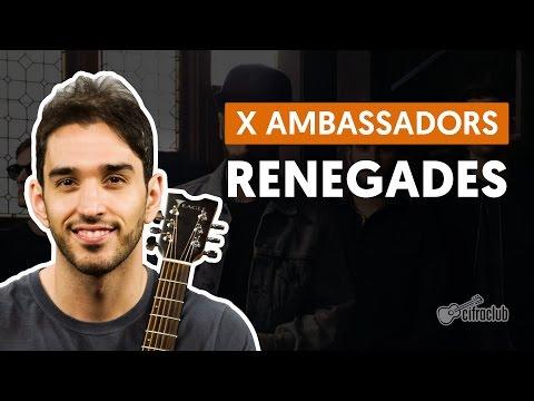 Renegades - X Ambassadors (aula De Violão Simplificada)