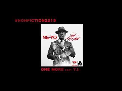 Ne-Yo - One More (Audio) ft. T.I.