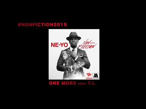Ne-Yo - One More (Audio) ft. T.I.