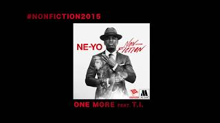 Ne-Yo  ft. T.I. - One More (Official Audio)