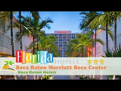 Boca Raton Marriott Boca Center - Boca Raton Hotels, Florida