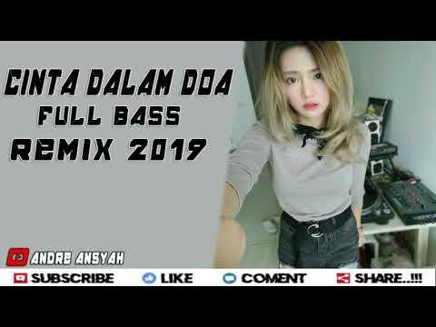 DJ CINTA DALAM DOA FULL BASS REMIX 2019