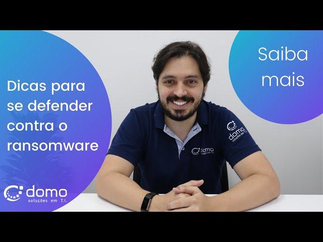 Aprenda a se defender contra o ransomware!