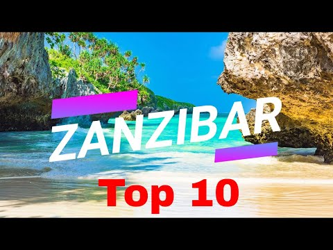 Zanzibar -  Top 10 things and places on the spice island 2019