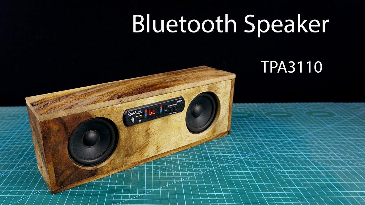 Loa Bluetooth Tự Làm Tại Nhà Với Mạch Khuyết Đại TPA3110