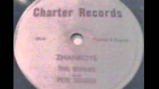 """Zhankoye"" - The Berries (Featuring Pete Seeger) (1947 Charter)"