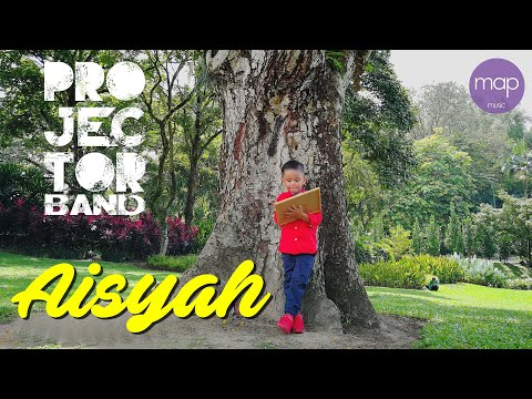 Projector Band - Aisyah (Official Lirik Video) (a.k.a Satu D