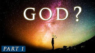Does GOD really EXIST? || Pąrt 1