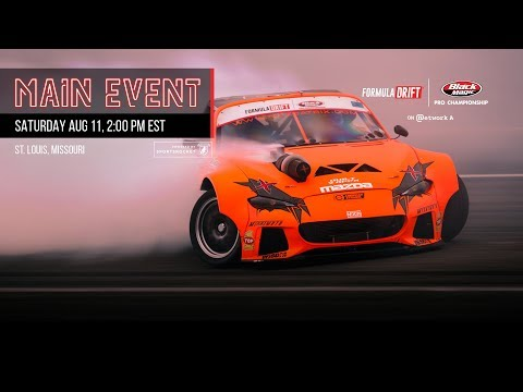 Formula Drift St. Louis Main Event LIVE!