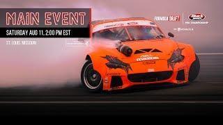 Formula Drift St. Louis Main Event LIVE!
