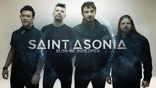 Saint Asonia - Blow Me Wide Open (Subtítulos en Español)